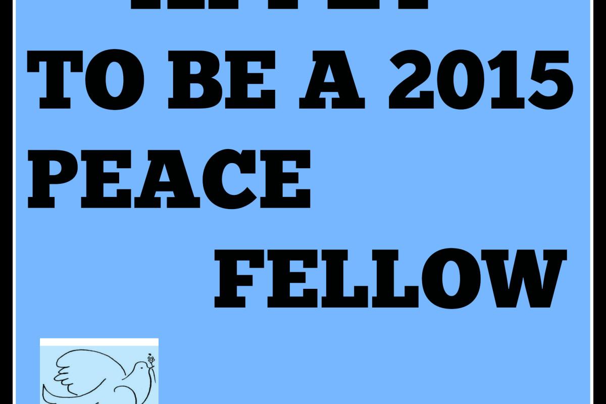 Peace Fellows Now Open!